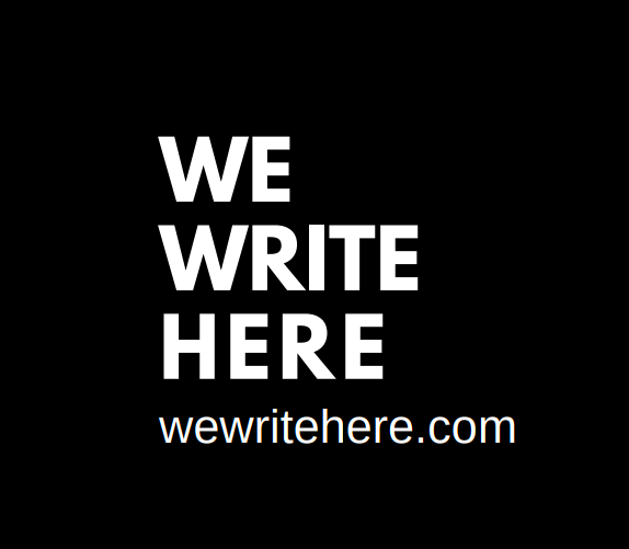 We Write Here