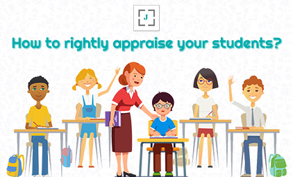 How to rightly appraise your students?