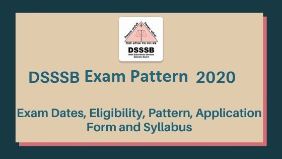 DSSSB 2020 Examination Pattern for Primary Teacher
