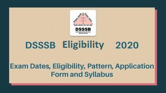 DSSSB 2020 Eligibility Criteria