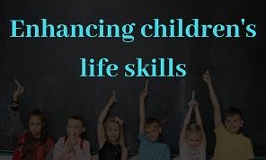 Educator's Guide to Enhancing Children's Life Skills