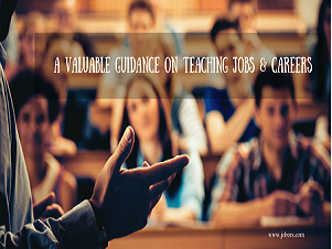 An Extremely Useful Guidance on Teaching Jobs and Careers