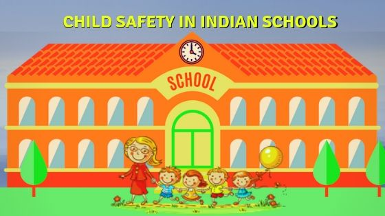 Child safety in Indian Schools