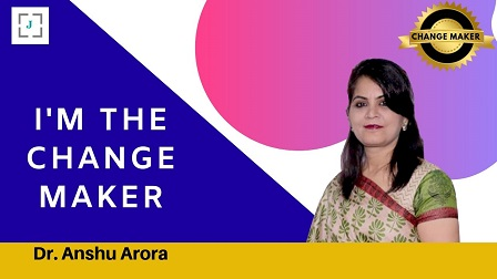 Dr. Anshu Arora -a firm believer of 'Breaking the shackles and flying high ...'