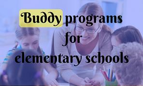 Buddy Programs for Elementary Schools