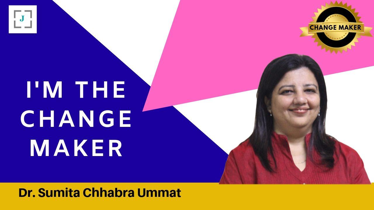 Jobors.com change maker Dr sumitra chhabra ummat