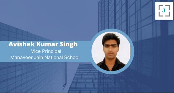 Avishek Singh is a dedicated educationist working as a Vice Principal at Mahaveer Jain National School, Ratlam