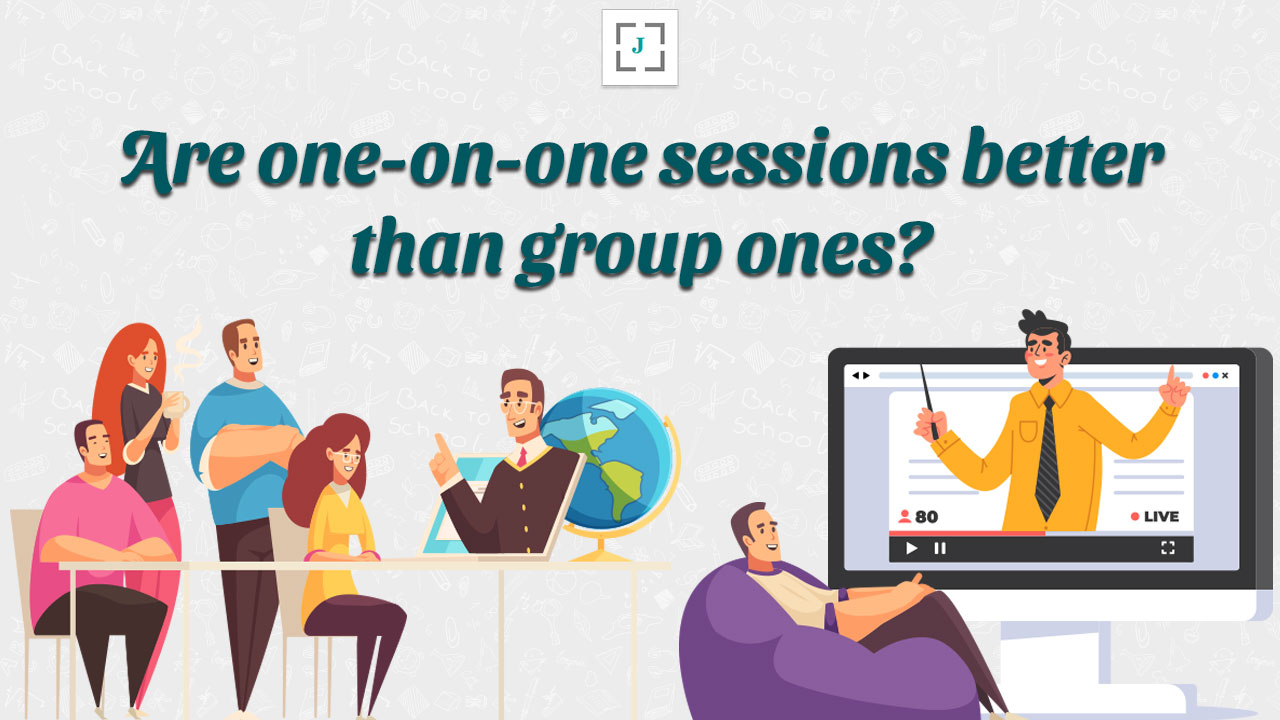 Are one-on-one sessions better than group ones?